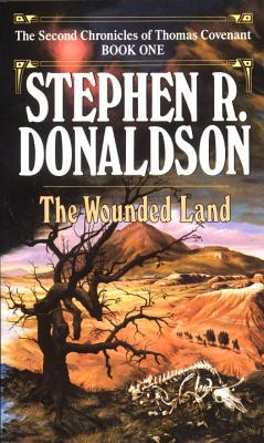 Wounded Land By Donaldson, Stephen R.