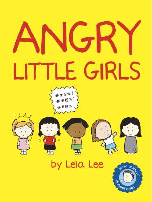 Angry Little Girls By Lee, Lela
